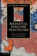 The Cambridge Companion to Medieval English Mysticism (Cambridge Companions to Literature)