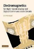 Electromagnetics for High-speed Analog And Digital Communication Circuits