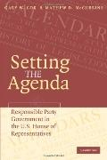 Setting The Agenda Responsible Party Government In The U.s. House Of Representatives