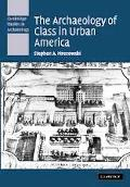 Archaeology of Class in Urban America