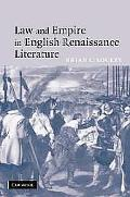 Law And Empire in English Renaissance Literature