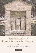 Freedman in Roman Art And History