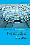 The Cambridge Introduction to Postmodern Fiction (Cambridge Introductions to Literature)