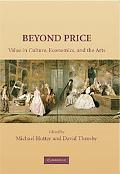 Beyond Price Value in Culture, Economics, and the Arts