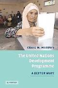 United Nations Development Programme A Better Way?