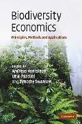 Biodiversity Economics Principles, Methods and Applications