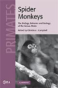 Spider Monkeys: The Biology, Behavior and Ecology of the Genus Ateles