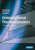 Computational Thermodynamics The Calphad Method