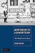 Arab Soccer in a Jewish State The Integrative Enclave