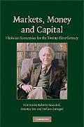 Markets, Money and Capital: Hicksian Economics for the Twenty-First Century