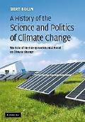 History of the Science and Politics of Climate Change The Role of the Intergovernmental Pane...