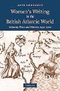 Women's Writing in the British Atlantic World Memory, Place and History, 1550-1700