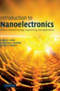 Introduction to Nanoelectronics Science, Nanotechnology, Engineering and Applications
