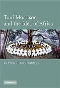Toni Morrison and the Idea of Africa