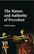 Nature and Authority of Precedent