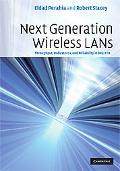 Next Generation Wireless LANs: Throughput, Robustness, and Reliability In 802. 11n
