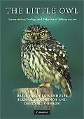 Little Owl: Conservation, Ecology and Behavior of Athene Noctua