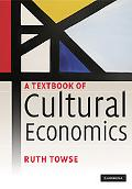 A Textbook of Cultural Economics