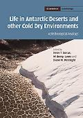 Life in Antarctic Deserts and other Cold Dry Environments: Astrobiological Analogues (Cambri...