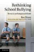Rethinking School Bullying: Towards an Integrated Model