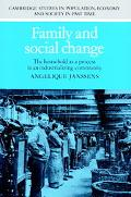 Family and Social Change The Household As a Process in an Industrializing Community