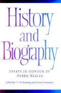 History and Biography Essays in Honour of Derek Beales