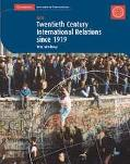 Twentieth Century History: IGCSE: International Relations since 1919