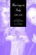 Marriage in Italy 1300-1650