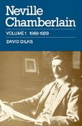 Neville Chamberlain Pioneering and Reform, 1869-1929