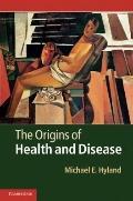 Origins of Health and Disease