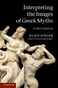 Interpreting the Images of Greek Myths : An Introduction
