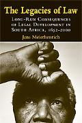 Legacies of Law: Long-Run Consequences of Legal Development in South Africa, 1650-2000