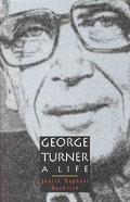 George Turner A Life 1916-1997