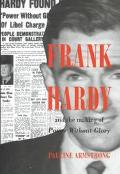 Frank Hardy and the Making of Power Without Glory