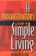 Procrastinator's Guide to Simple Living