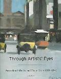 Through Artists' Eyes Australian Suburbs And Their Cities 1919û1945