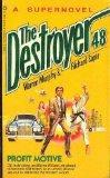 Profit Motive (Destroyer Supernovel Series)