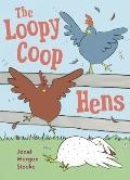 Loopycoop Hens Try to Fly