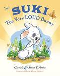 Suki : The Very Loud Bunny