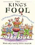 King's Fool: A Book about Medieval and Renaissance Fools