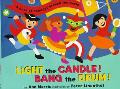 Light the Candle! Bang the Drum!: A Book of Holidays from around the World - Ann Morris - Ha...