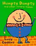 Humpty Dumpty and Other Nursery Rhymes - Lucy Cousins - Board Book