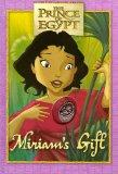 Miriam's Gift: The Prince of Egypt Book and Keepsake (Dreamworks)