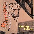 Rimshots Basketball Pix, Rolls, and Rhythm