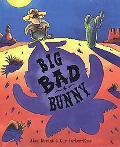 Big Bad Bunny - Alan Durant - Hardcover - 1 AMER ED