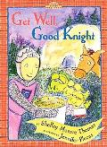 Get Well, Good Knight