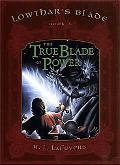 True Blade of Power
