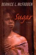 Sugar - Bernice L. McFadden - Hardcover