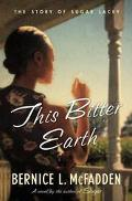 This Bitter Earth - Bernice L. McFadden - Hardcover