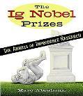 Ig Nobel Prizes Rewarding the World's Unlikeliest Research